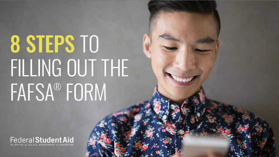 8 Steps to Filling Out the FAFSA Form - Federal Student Aid